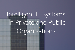 Intelligent IT Systems in Private and Public Organisations.png